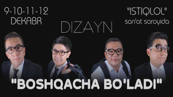 Dizayn jamoasi - Boshqacha bo'ladi konsert dasturi 2015